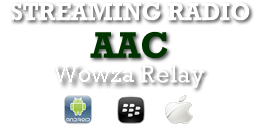Streaming Radio AAC Plus